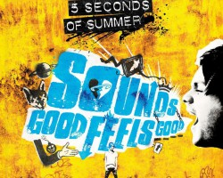 5 Seconds of Summer – Sounds Good Feels Good
