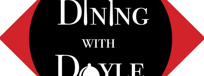 Dining with Doyle: Los Potrillos – September 8, 2017