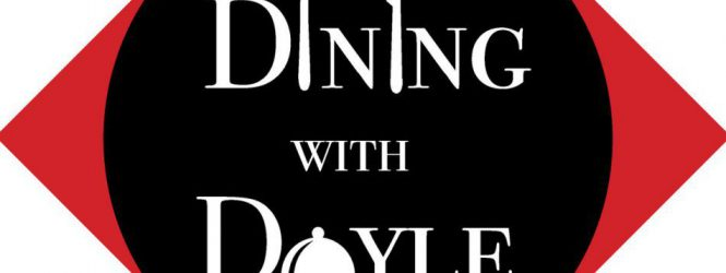 Dining with Doyle: BraiZe – October 27, 2017