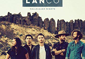 LANCO – Hallelujah Nights