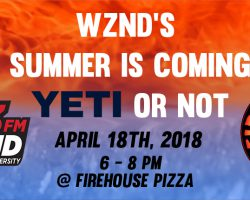"""WZND's Summer is Coming…Yeti or Not"""