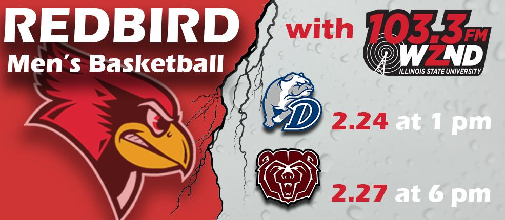 Redbird Mens Basketball drake 1 pm missouri state 6 pm