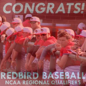 Congratulations to Redbird Baseball on qualifying for the NCAA tournament